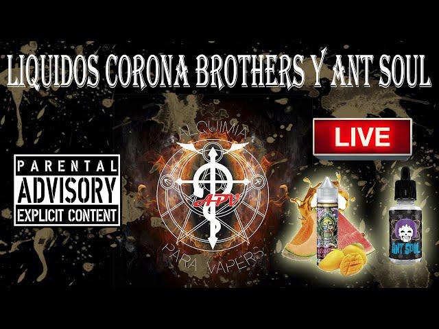 APV 165. Revisión Líquidos Corona Brothers y Ant Soul