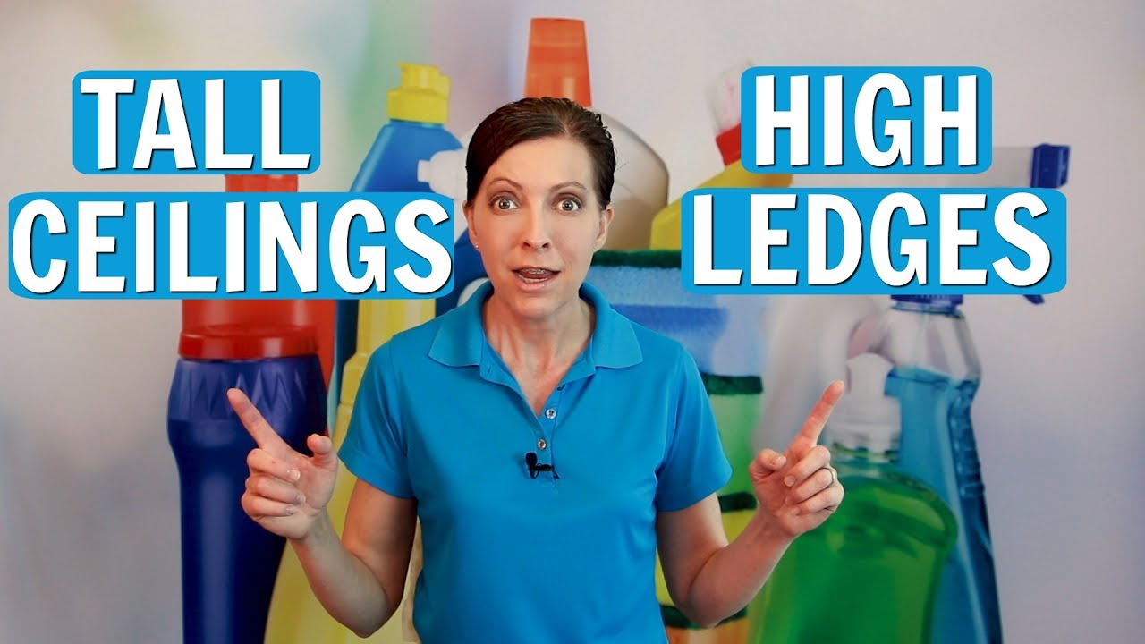 How To Clean Tall Ceiling Fans And Window Ledges