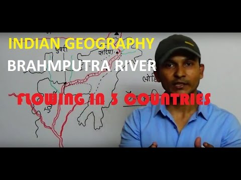 INDIAN GEOGRAPHY: BRAHMPUTRA RIVER | ब्रह्मपुत्र नदी | CHAPTER-16 in hindi FOR ALL GOV JOBS PREP.
