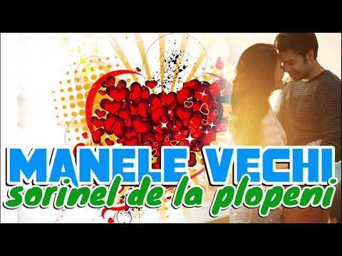 MANELE VECHI colaj cu Sorinel de la Plopeni