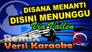 Download lagu Di Sana Menanti Di Sini Menunggu - Via Vallen Karaoke Tanpa Vocal
