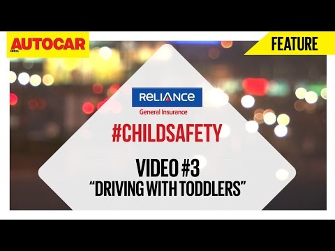 #ChildSafety | Video 03 | Driving With Toddlers | Presented By Reliance General Insurance
