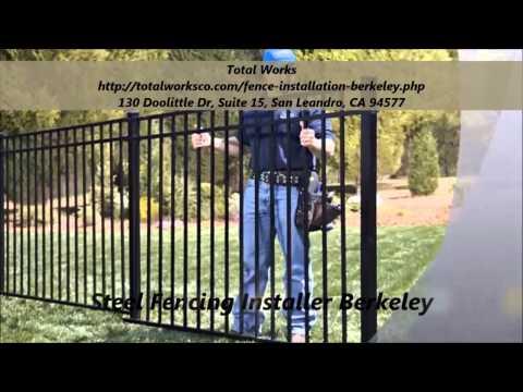 Total Works : Fence Installation Berkeley, CA