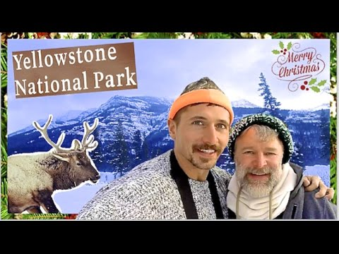 Yellowstone National Park for Christmas with my Boyfriend!