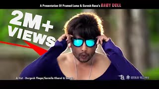 Baby Doll  Durgesh Thapa, Suresh Rana, Rana vai,Mr.Rj new latest nepali super hit song