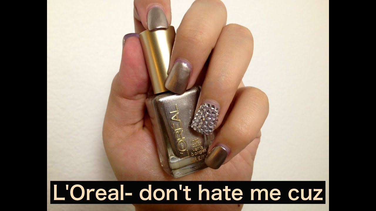 L\'Oreal Nail Polish Don\'t Hate Me Cuz - YouTube