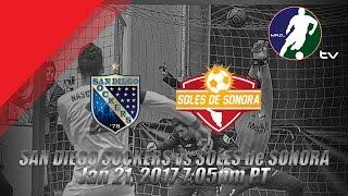 San Diego Sockers vs Soles de Sonora