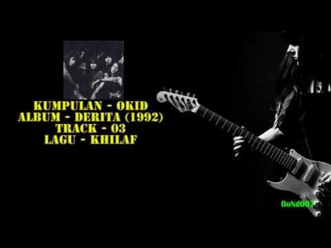 Okid - Derita - 03 - Khilaf