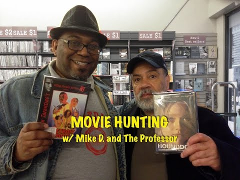 Movie Hunting With Mike and The Professor
