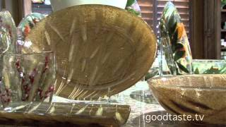 GoodTaste.tv - Las Finezas Tableware is a Show-Stopper!
