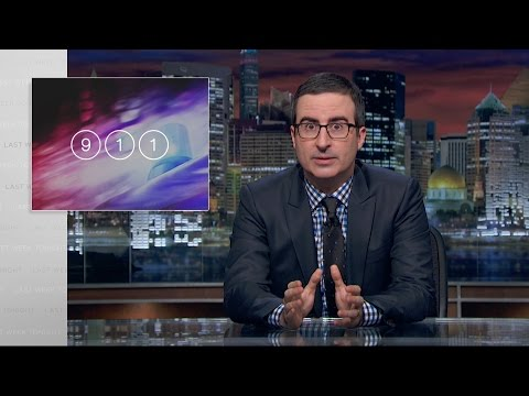 Last Week Tonight | with John Oliver: 911 (HBO) !