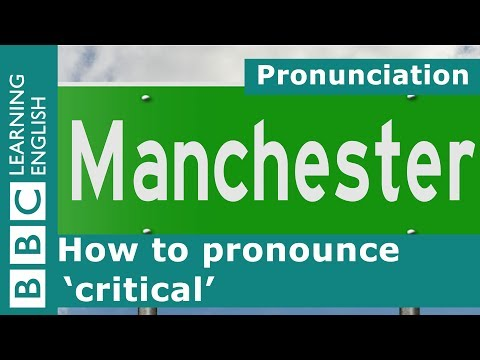How to pronounce 'critical'