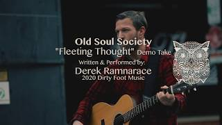 Old Soul Society - Fleeting Thought (raw demo version)