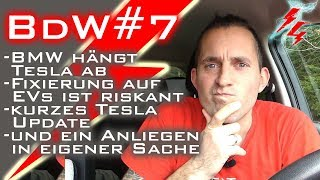 BdW#7 - BMW hängt Tesla ab - Fixierung auf EVs ist riskant - Kurzes Tesla Update - Waldkindergarten