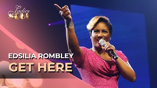 Ladies of Soul 2014 | Get Here - Edsilia Rombley