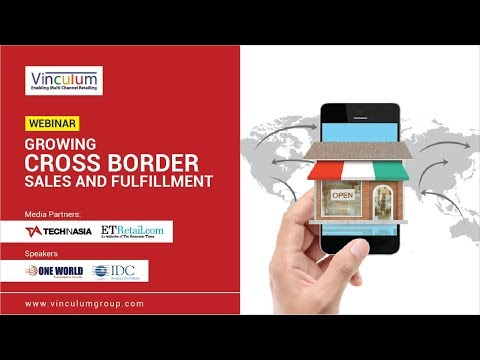 Webinar: Growing Cross Border Sales and Fulfillment