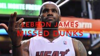 Lebron James Missing Dunks [HD] Video