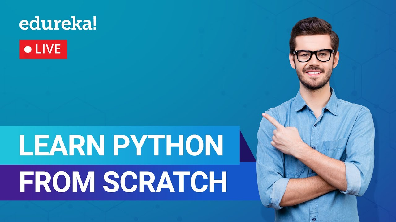 Learn Python from Scratch | Learn Python | Python Tutorial for Beginners
