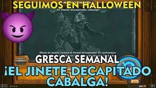 😎 ¡EL JINETE DECAPITADO CABALGA! gresca Hearthstone
