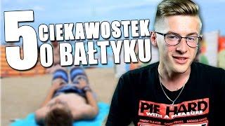 5 faktów na temat Bałtyku, o których nie miałeś pojęcia!
