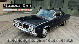 Muscle Car Of The Week Video Episode #175:  1966 Dodge Coronet 500 426 Hemi
