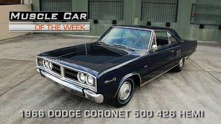 Muscle Car Of The Week Video Episode #175:  1966 Dodge Coronet 500 426 Hemi