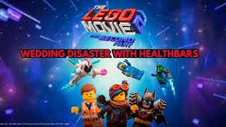 The Lego Movie 2 Wedding Disaster With Healthbars