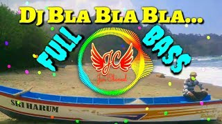 Download Lagu Dj SLOW BLA BLA BLA By Dian Susanto AXL Full Bass mp3