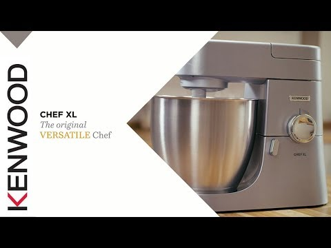 Kenwood Chef I Kitchen Machines I Chef XL I Features and Benefits