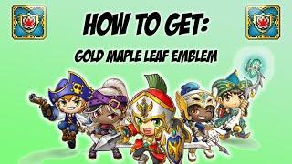 Maplestory - How to get - Gold Maple Leaf Emblem