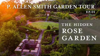 The Hidden Rose Garden | Garden Tour: P. Allen Smith 2019 (4K)