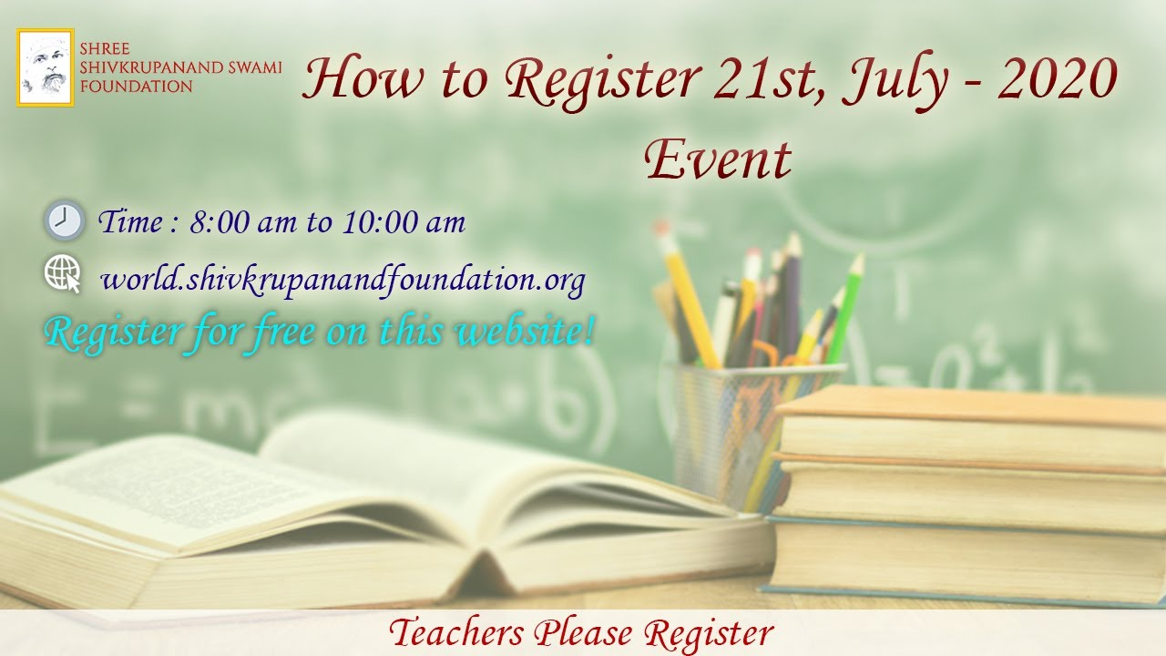 How to Register 21st, July - 2020 Event