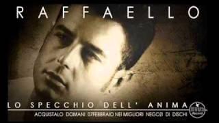 Raffaello - Ancora due minuti (Lo Specchio Dell