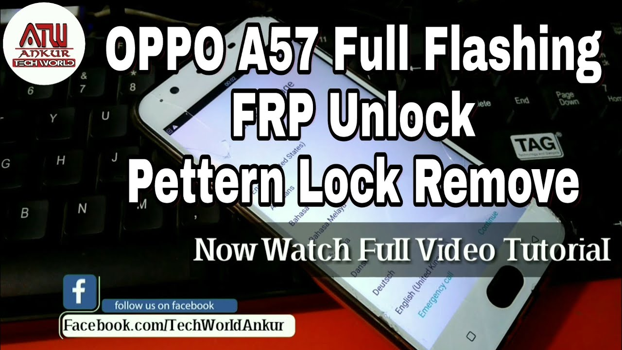 Oppo A57 Oppo Cph1701 Full Flashing Frp Unlock Screen Lock
