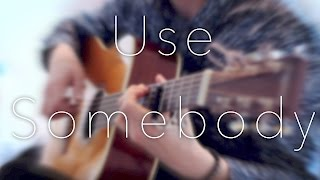 Kings Of Leon - Use Somebody - Fingerstyle Guitar Cover / Joni Laakkonen