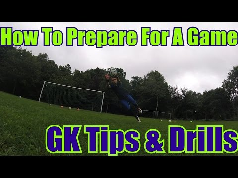 How To Prepare Goalkeepers For a Soccer Game