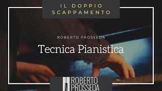 Tecnica pianistica - 10: Il doppio scappamento
