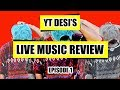 LIVE MUSIC REVIEW | EPISODE 1
