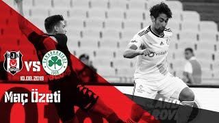 Beşiktaş2 Panathinaikos2 Hazırlık Maçı Özeti 📹⚽  Beşiktaş JK