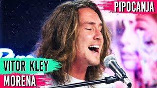 Morena - Vitor Kley | ACÚSTICO! 🎤 🎵 - #PIPOCANJA