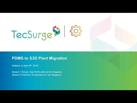 PDMS to S3D Plant Migration Webinar