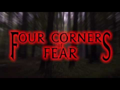 FOUR CORNERS OF FEAR: THE TRAILER