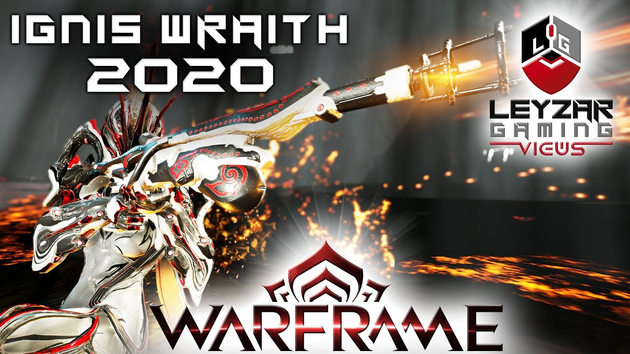 Ignis Wraith Build 2020 (Guide) - The Fire Demon Updated (Warframe Gameplay) thumbnail