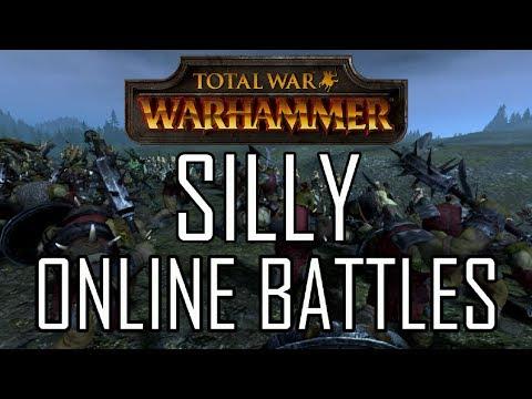 SILLY ONLINE BATTLES! - Total War: Warhammer |