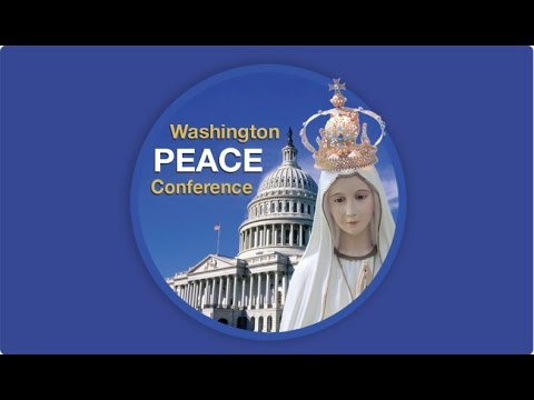 Washington Peace Conference 2015 - Father Gruner Video Presentation