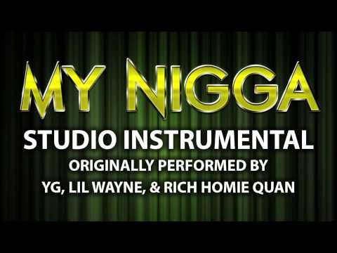 My Nigga (My Hitta) (Cover Instrumental) [In the Style of YG, Lil Wayne, & Rich Homie Quan]