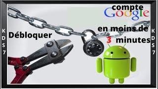 Débloquer un compte google sous android en moins de 3 minutes !