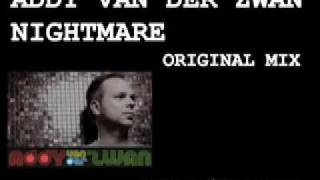 "Addy van Der Zwan ""Nightmare"" (Original Mix)"