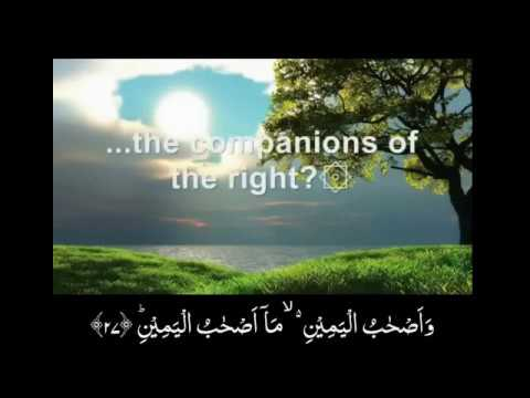 Surah Waqiah - Beautiful Recitation by Mishary Rashid al Afasy - Arabic text + English translation