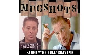 "Mugshots: Sammy ""The Bull"" Gravano - King Rat"